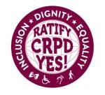 Ratify CRPD Yes! Inclusion, Dignity, Equality
