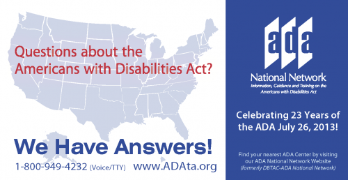 "Imagine of a map of the United States with text ""Questions about the Americans with Disabilities Act?"" The ADA Network has answers 800/949-4232 and www.ADAta.org"